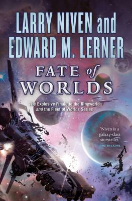 Fate of worlds : return from the Ringworld