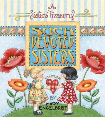 Such devoted sisters : a sister's treasury