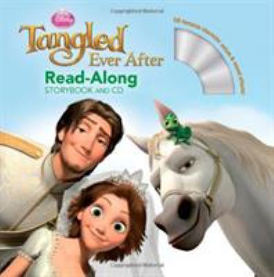 Tangled ever after : read-along storybook and CD