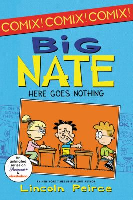 Big Nate : here goes nothing