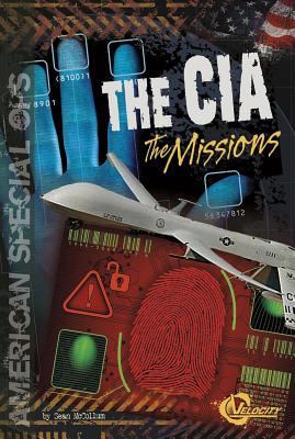 The CIA : the missions