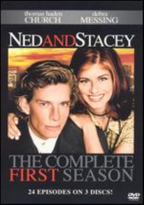 Ned and Stacey. The complete first season