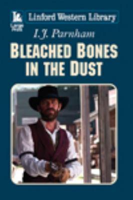 Bleached bones in the dust