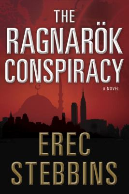 The Ragnarok conspiracy : a novel