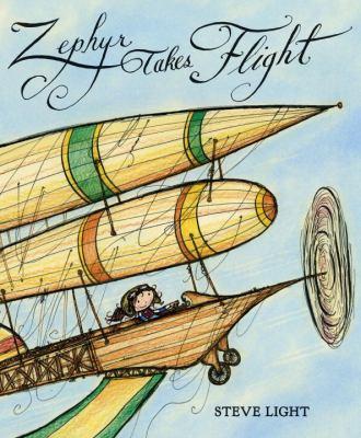 Zephyr takes flight / Steve Light.