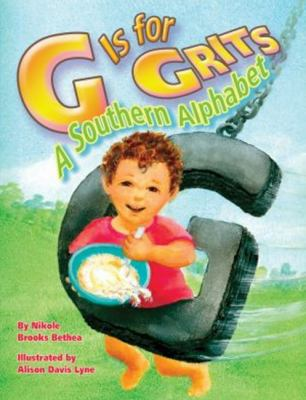 G is for grits : a southern alphabet