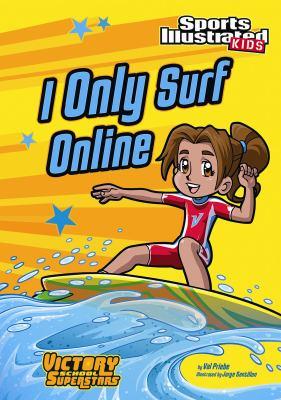 I only surf online
