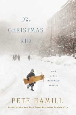 The Christmas kid and other Brooklyn stories