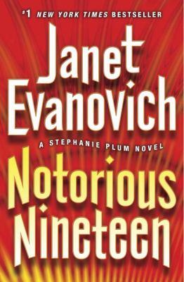 Notorious nineteen : a Stephanie Plum novel