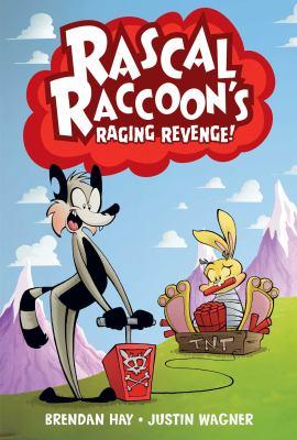 Rascal Raccoon's raging revenge!