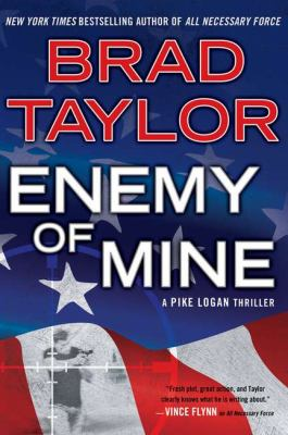 Enemy of mine : a Pike Logan thriller