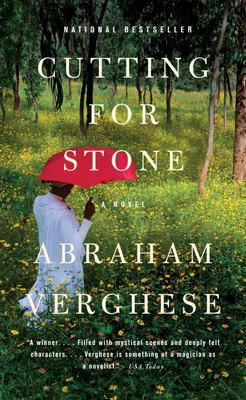 Cutting for stone : a novel / Abraham Verghese.