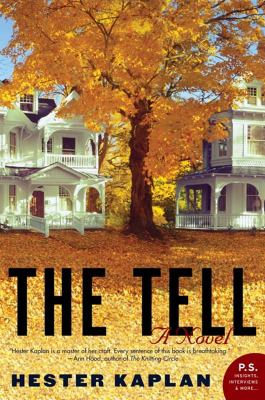 The tell : a novel