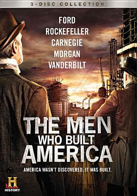The men who built America / executive producer, Stephen David ; directed by Patrick Reams ; writers, Stephen David, Patrick Reams, Keith Palmer, Randy Counsman, Ed Fields, David C. White ; series producers, Keith Palmer, David C. White ; producers, Glenn Allen, Richard Friedlander, Randy Counsman, Brian Burstein ; director, Ruan Magan ; for History, executive producers, Dirk Hoogstra, Russ McCarroll, Paul Cabana ; producer, Kristen Burns ; created for History by Stephen David Entertainment and Brainstorm Digital ; A & E Television Networks LLC.