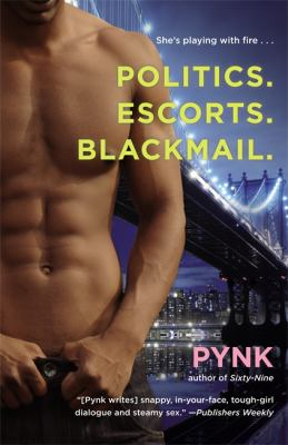 Politics. escorts. blackmail / by Pynk.