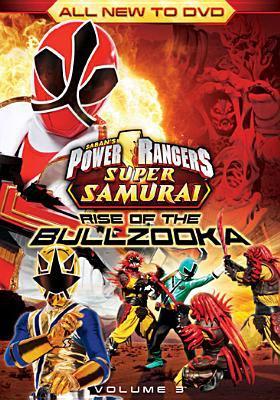 Power Rangers super samurai. Volume 3 , Rise of the bullzooka
