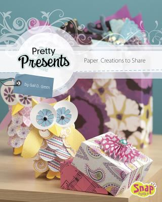Pretty presents : paper creations to share