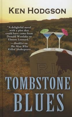 Tombstone blues : a novel