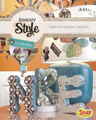 Snappy style : paper decoration creations