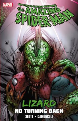 The Amazing Spider-Man. Lizard : no turning back