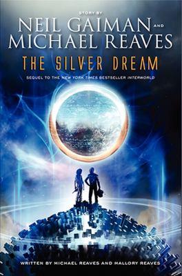 The silver dream : an InterWorld novel
