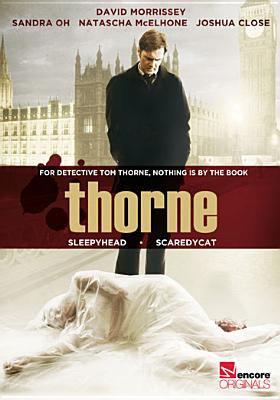 Thorne. Sleepyhead. Scaredycat