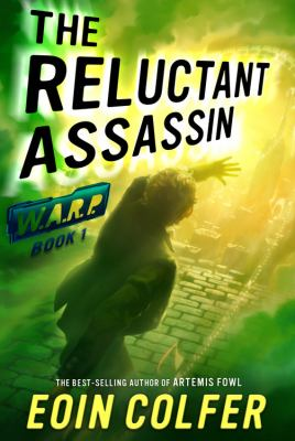 The reluctant assassin / Eoin Colfer.