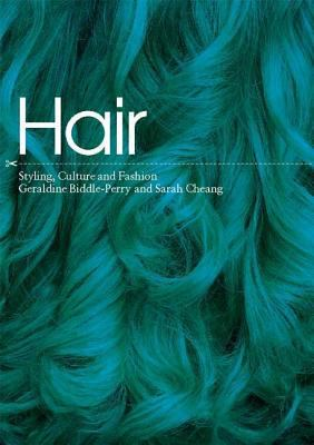 Hair : styling, culture and fashion