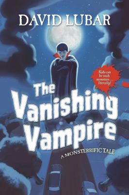 The vanishing vampire : a monsterrific tale