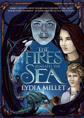 The fires beneath the sea : a novel