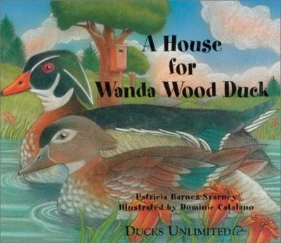 A house for Wanda Wood Duck