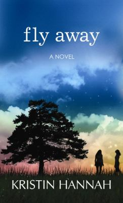 Fly away : [a novel]