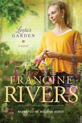 Leota's garden [sound recording] : a novel / Francine Rivers.