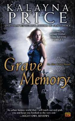 Grave memory : an Alex Craft novel