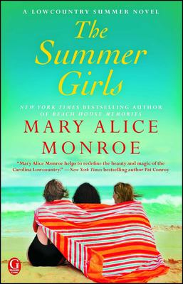 The summer girls / by Mary Alice Monroe.