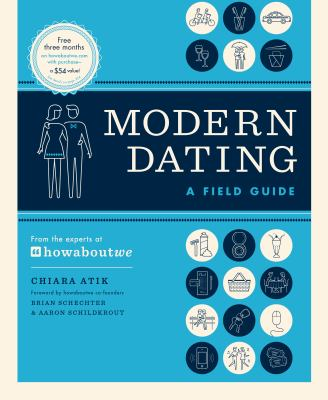 Modern dating : a field guide