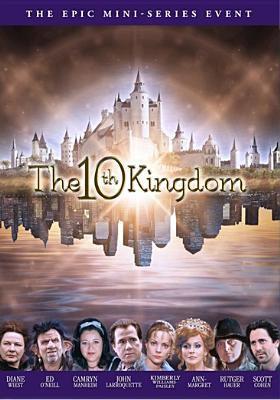 The 10th kingdom [videorecording] / Hallmark Entertainment in association with Babelsberg International Filmproduktion presents ; produced by Brian Eastman, Jane Prowse, Simon Moore ; written by Simon Moore ; directed by David Carson, Herbert Wise.