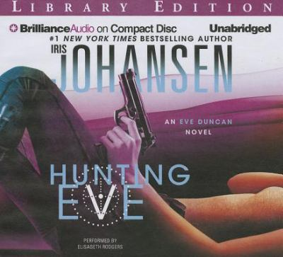 Hunting Eve an Eve Duncan novel