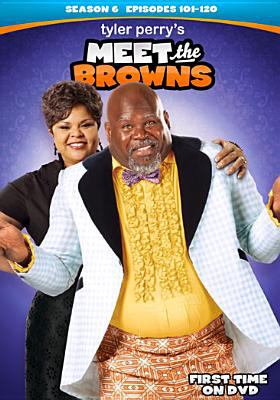 Tyler Perry's meet the Browns. Season 6, episodes 101-120