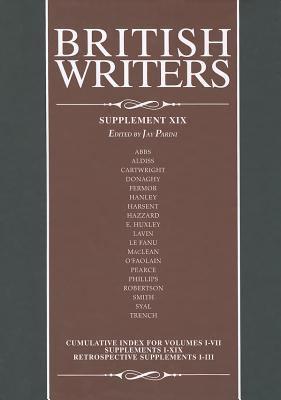 British writers. Supplement XIX / Jay Parini, editor.