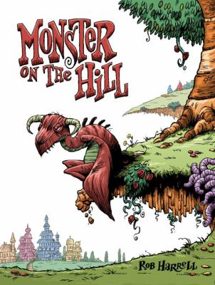 Monster on the hill / Rob Harrell.