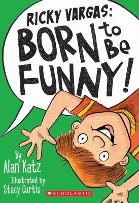 Ricky Vargas : born to be funny!
