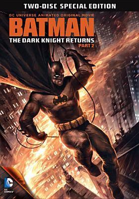 Batman: the dark knight returns. Part 2