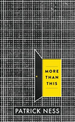 More than this / Patrick Ness.