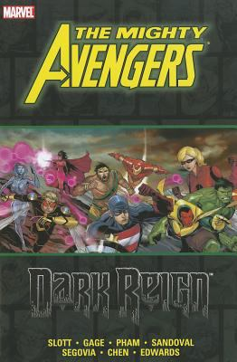 The mighty Avengers. Dark reign / writer, Dan Slott ; script, issues #27-31, Christos N. Gage ; pencilers, Khoi Pham ... [et al.] ; inkers, Crime Lab Studios' Allen Martinez & Danny Miki ... [et al.] ; colorists, Chris Sotomayor ; letterer, Dave Lanphear.