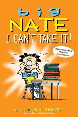 Big Nate : I can't take it!
