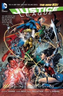 Justice League. Volume 3, Throne of Atlantis