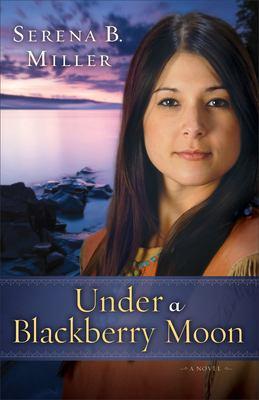Under a blackberry moon : a novel