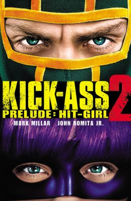 Kick-Ass 2 prelude. Hit-Girl