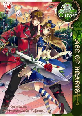 Alice in the country of Clover. Ace of hearts